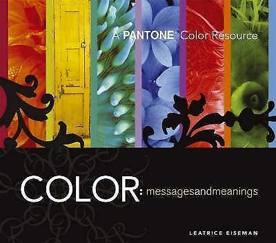 Color - Messages & Meanings: A PANTONE Color Resource, Eiseman, Leatrice, Accept
