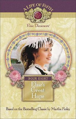 Elsie's Great Hope, Book 8  Martha Finley