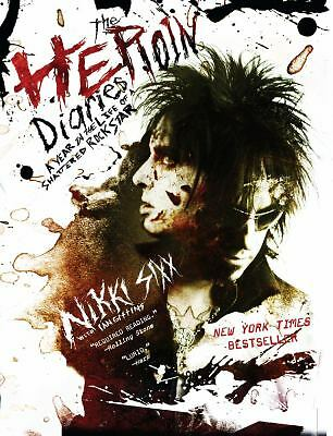 The Heroin Diaries: A Year in the Life of a Shattered Rock Star, Sixx, Nikki, Ac