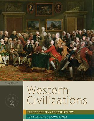 Western Civilizations: Their History & Their Culture (Seventeenth Edition)  (Vol