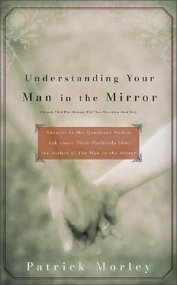 Understanding Your Man in the Mirror, Morley, Patrick, Acceptable Book