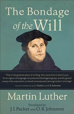 The Bondage of the Will, Luther, Martin, Acceptable Book
