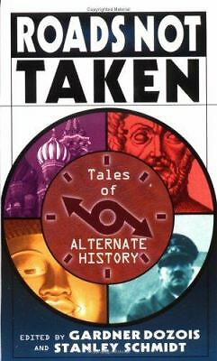 Roads Not Taken: Tales of Alternate History, , Good Book