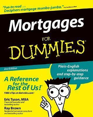 Mortgages For Dummies (For Dummies (Lifestyles Paperback)) - Ray Brown, Eric Tys