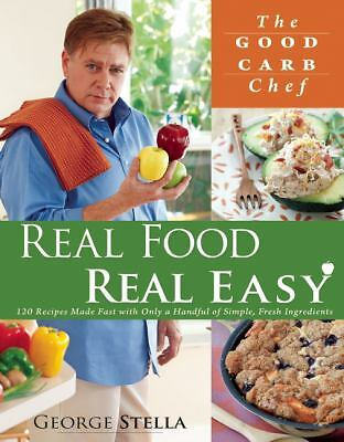 Real Food Real Easy, George Stella, Acceptable Book