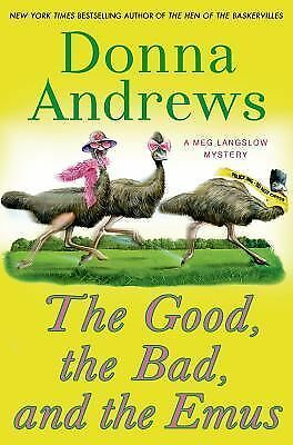 The Good, the Bad, and the Emus: A Meg Langslow Mystery (Meg Langslow Mysteries