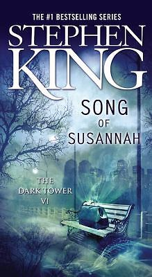 Song of Susannah (The Dark Tower, Book 6)  Stephen King