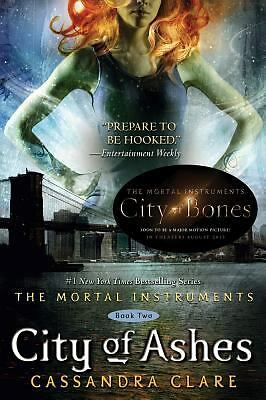 City of Ashes (The Mortal Instruments, Book 2) by Clare, Cassandra
