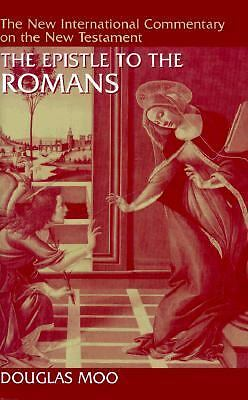 The Epistle to the Romans (New International Commentary on the New Testament) b