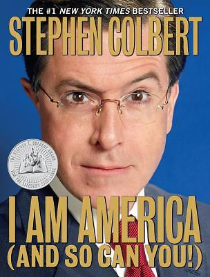I Am America (And So Can You!)  Stephen Colbert