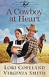 A Cowboy at Heart (The Amish of Apple Grove),Smith, Virginia, Copeland, Lori,  G