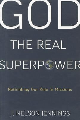 God the Real Superpower, J Nelson Jennings, Acceptable Book