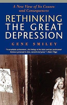 Rethinking the Great Depression (American Ways Series), Smiley, Gene, Acceptable