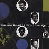 Kiss & Say Goodbye: The Best of The Manhattans by
