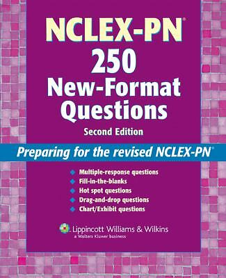 NCLEX-PN®  250 New-Format Questions: Preparing for the Revised NCLEX-PN® (Nursin