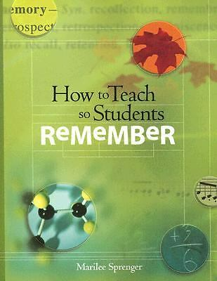 How to Teach So Students Remember by Sprenger, Marilee