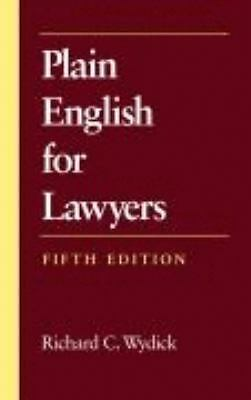 Plain English for Lawyers by Richard C. Wydick