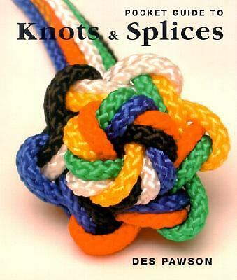 Pocket Guide to Knots & Splices by Pawson, Des