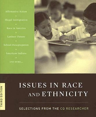 Issues in Race and Ethnicity, , Acceptable Book