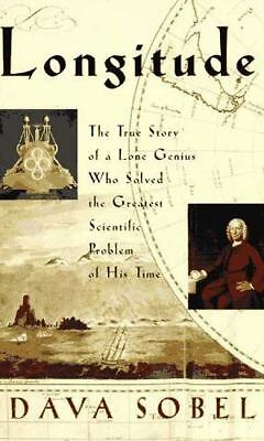 Longitude: The True Story of a Lone Genius Who Solved the Greatest Scientific Pr