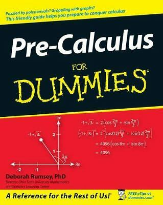 Pre-Calculus For Dummies by Forseth, Krystle Rose, Burger, Christopher, Gilman,