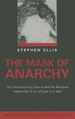The Mask of Anarchy Updated Edition: The Destruction of Liberia and the Religio