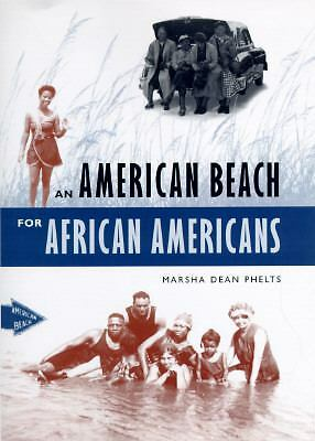 An American Beach for African Americans, Phelts, Marsha Dean, Acceptable Book
