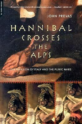 Hannibal Crosses the Alps: The Invasion of Italy and the Second Punic War - Prev