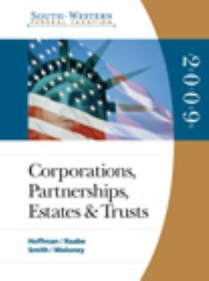 South-Western Federal Taxation 2009: Corporations, Partnerships, Estates and Tru