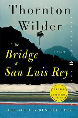 The Bridge of San Luis Rey (Perennial Classics)  Thornton Wilder