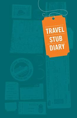 Travel Stub Diary, Chronicle Books, Good Book