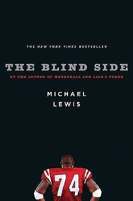 The Blind Side: Evolution of a Game - Lewis, Michael - Good Condition