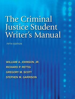 The Criminal Justice Student Writer's Manual (5th Edition) - Garrison, Stephen M