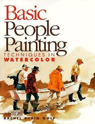 Basic People Painting: Techniques in Watercolor (Basic Techniques), , Acceptable