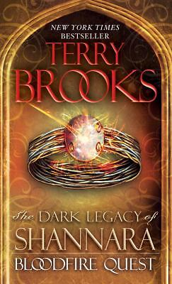 Bloodfire Quest: The Dark Legacy of Shannara, Brooks, Terry, Good, Books