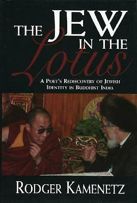 The Jew in the Lotus: A Poet's Rediscovery of Jewish Identity in Buddhist India,