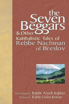 The Seven Beggars: & Other Kabbalistic Tales of Rebbe Nachman of Breslov, Rebbe