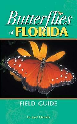 Butterflies of Florida Field Guide (Our Nature Field Guides) by Jaret C. Daniel