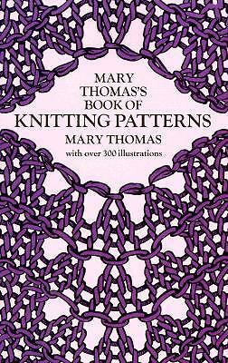 Mary Thomas's Book of Knitting Patterns, Mary Thomas, Acceptable Book
