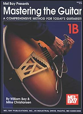 Mel Bay Mastering the Guitar: A Comprehensive Method for Today's Guitarist! with