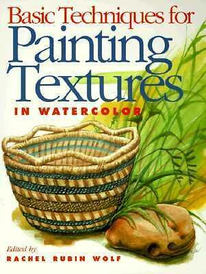 Basic Techniques for Painting Textures in Watercolor, , Good Book
