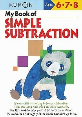 My Book of Simple Subtraction (Kumon Workbooks) by
