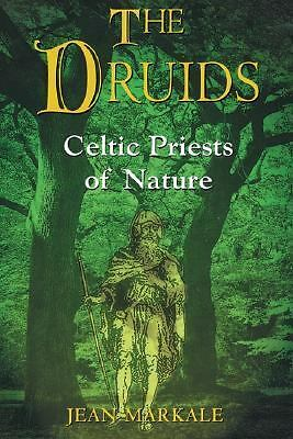 The Druids: Celtic Priests of Nature, Markale, Jean, Acceptable Book