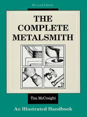 The Complete Metalsmith: An Illustrated Handbook, McCreight, Tim, Acceptable Boo