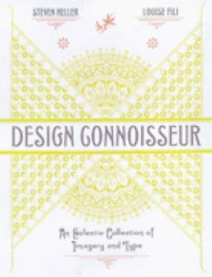 Design Connoisseur: An Eclectic Collection of Imagery and Type, Fili, Louise, He