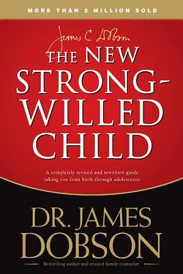 The New Strong-Willed Child, James C. Dobson, Acceptable Book