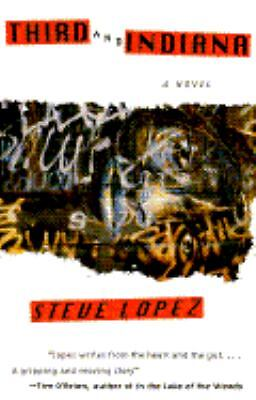 Third and Indiana: A Novel, Steve Lopez, Acceptable Book
