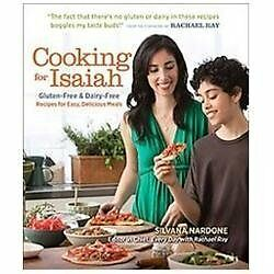 Cooking for Isaiah: Gluten-Free & Dairy-Free Recipes for Easy, Delicious Meals,