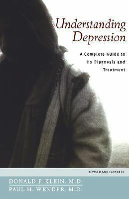 Understanding Depression: A Complete Guide to Its Diagnosis and Treatment, Wende