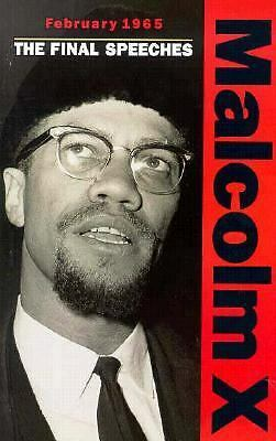 February 1965: The Final Speeches (Malcolm X speeches & writings)  Malcolm X